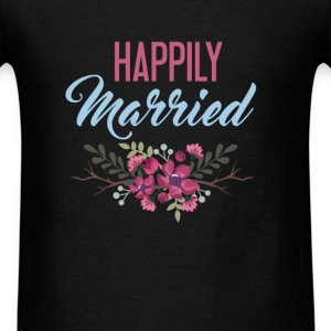 Married - Happily Married - Men's T-Shirt