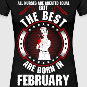 The Best Are Born In February T-Shirts - Women's Premium T-Shirt