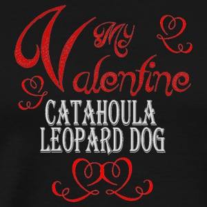 A romantic Valentine with my Catahoula Leopard Dog - Men's Premium T-Shirt