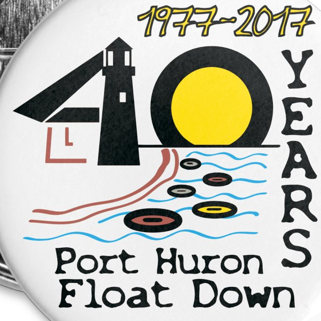 Port Huron Float Down 2017 - 40th Anniversary Pin