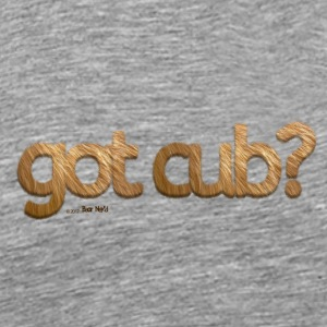 'got cub?' - Fuzzy Fun for Gay Bear Cubs - Grizzly - Men's Premium T-Shirt