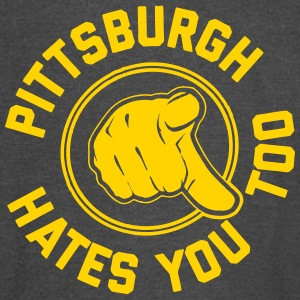Pittsburgh Hates You Too T-Shirts - Vintage Sport T-Shirt