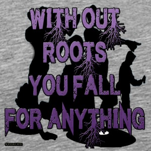 With_out_roots - Men's Premium T-Shirt