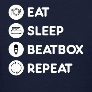 Beatboxing Eat Sleep Repeat T-Shirts - Women's T-Shirt