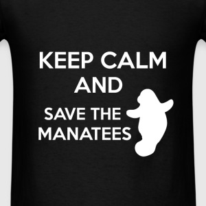 Manatees - Keep calm and save the manatees - Men's T-Shirt