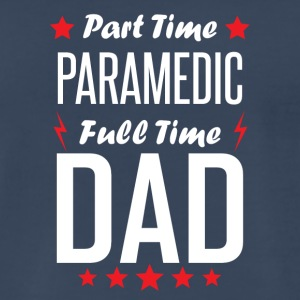 Part Time Paramedic Full Time Dad - Men's Premium T-Shirt