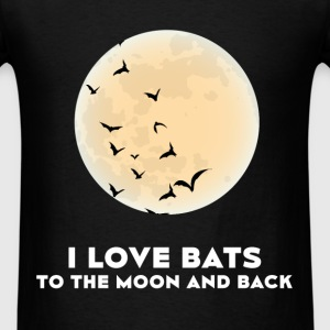 Bats - I love bats to the moon and back - Men's T-Shirt