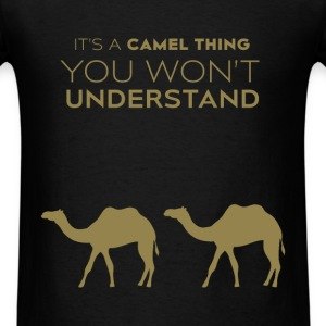 Camels - It's a camel thing you won't understand - Men's T-Shirt