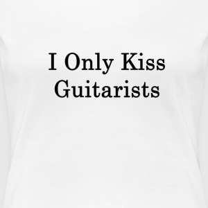 i_only_kiss_guitarists_ T-Shirts - Women's Premium T-Shirt