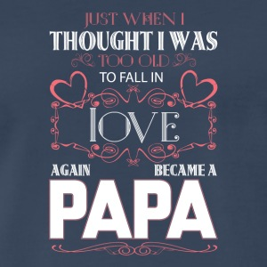 Became A Papa T Shirt - Men's Premium T-Shirt