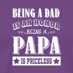 Being A Papa Is Priceless T Shirt - Men's Premium T-Shirt