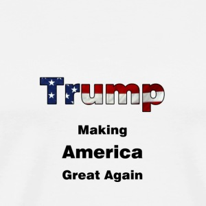trump_making_america_great_again - Men's Premium T-Shirt