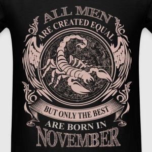 Men the best are born in November - Men's T-Shirt