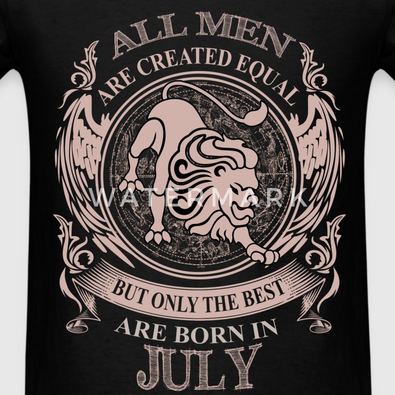 Men the best are born in July Leo - Men's T-Shirt