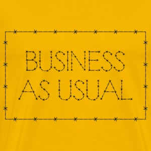 Business As Usual Sign - Men's Premium T-Shirt