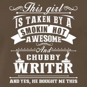 This Girl Is Taken By A Smokin Hot Awesome Writer - Men's Premium T-Shirt
