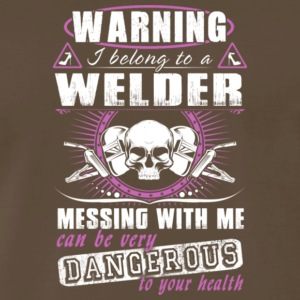 Warning I Belong To A Welder T Shirt - Men's Premium T-Shirt