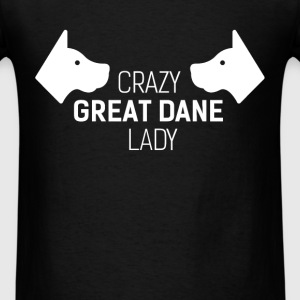 Great dane - Crazy Great dane Lady - Men's T-Shirt