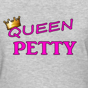 Queen petty - Women's T-Shirt