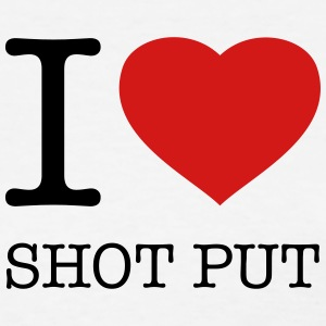 I LOVE SHOT PUT - Women's T-Shirt