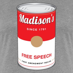 Madison's Free Speech T-Shirts - Women's Premium T-Shirt