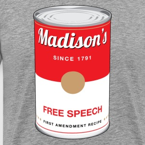 Madison's Free Speech T-Shirts - Men's Premium T-Shirt