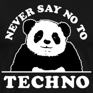 Never say no to techno - Men's Premium T-Shirt