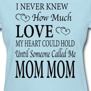 Mom Mom - Women's T-Shirt