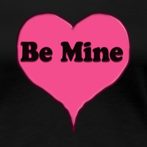 Be Mine Pink Candy Heart  - Women's Premium T-Shirt