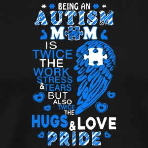 Proud Autism Mom T Shirt - Men's Premium T-Shirt