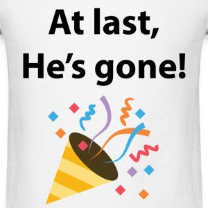 Obama Finally Gone - Men's T-Shirt