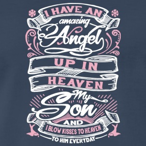 I Have An Amazing Angel Up In Heaven My Son Shirt - Men's Premium T-Shirt
