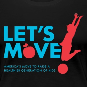 let's Move - Women's Premium T-Shirt