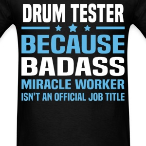Drum Tester Tshirt - Men's T-Shirt