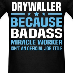 Drywaller Tshirt - Men's T-Shirt