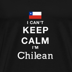 I CAN'T KEEP CALM - i'am chile T-Shirts - Men's Premium T-Shirt