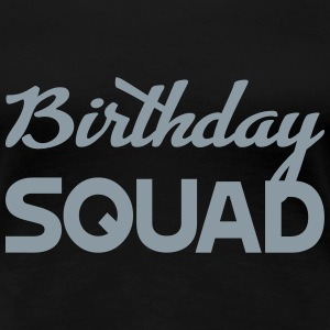 birtday squad - Women's Premium T-Shirt