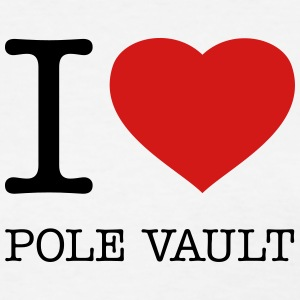 I LOVE POLE VAULT - Women's T-Shirt