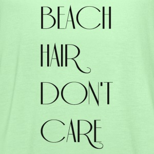 BEACH HAIR DONT CARE Tanks - Women's Flowy Tank Top by Bella