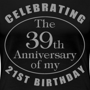 60th Birthday Gag Gift - Women's Premium T-Shirt
