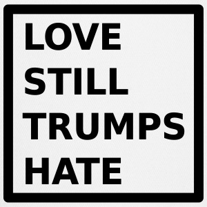 Love Still Trumps Hate Sportswear - Trucker Cap