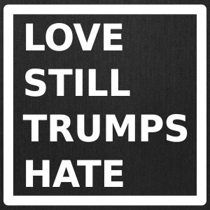 Love Still Trumps Hate Bags & backpacks - Tote Bag