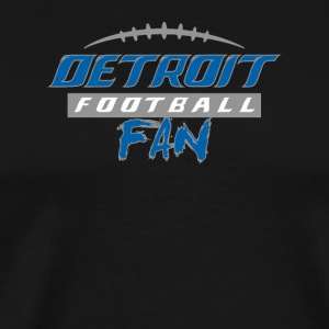 Detroit Football Fan - Men's Premium T-Shirt