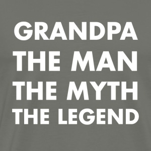 Grandpa. The Man. The Myth. The Legend. - Men's Premium T-Shirt