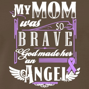 My Mom So Brave God Made Her An Angel T Shirt - Men's Premium T-Shirt