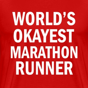 World's Okayest Marathon Runner funny shirt - Men's Premium T-Shirt