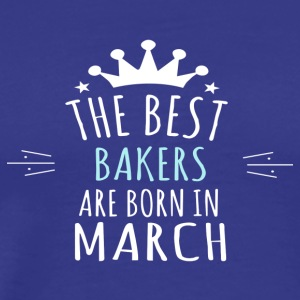 Best BAKERS are born in march - Men's Premium T-Shirt