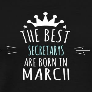 Best SECRETARYS are born in march - Men's Premium T-Shirt