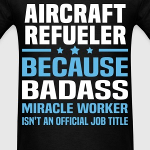 Aircraft Refueler Tshirt - Men's T-Shirt