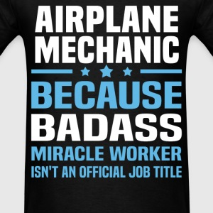 Airplane Mechanic Tshirt - Men's T-Shirt